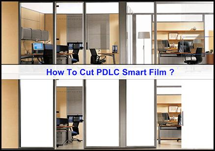 How To Cut PDLC Smart Film | Switchable Film ?
